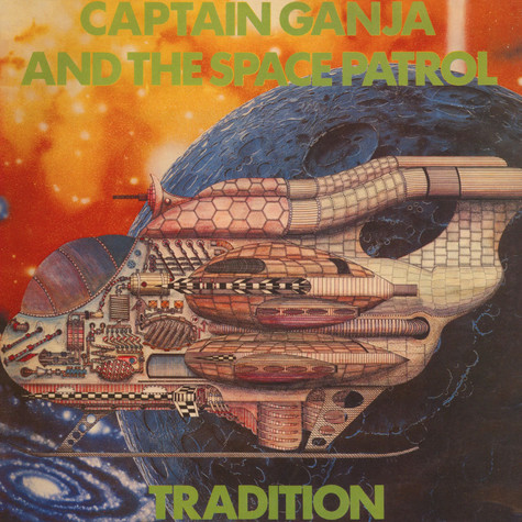 Tradition - Captain Ganja And The Space Patrol