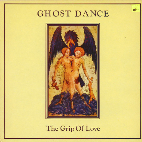 Ghost Dance - The Grip Of Love