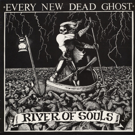 Every New Dead Ghost - River Of Souls