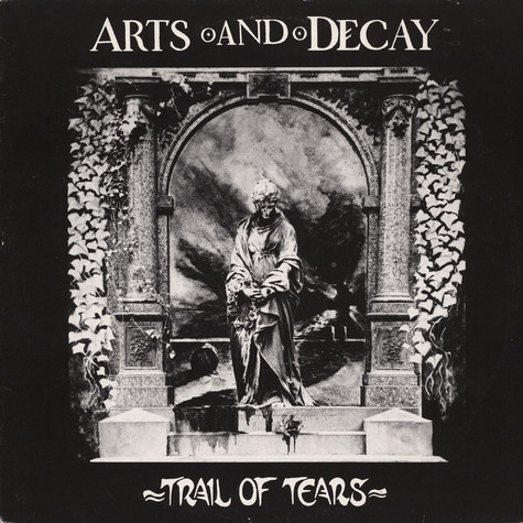 Arts And Decay - Trail Of Tears