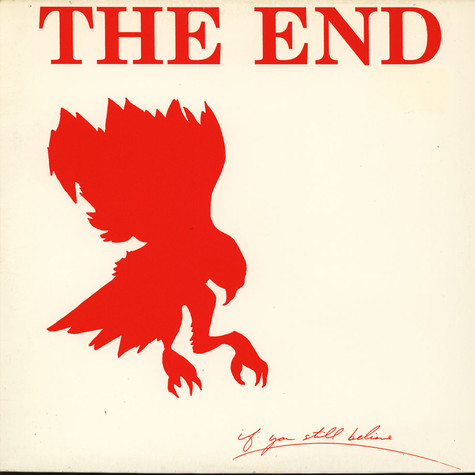 End, The - If You Still Believe