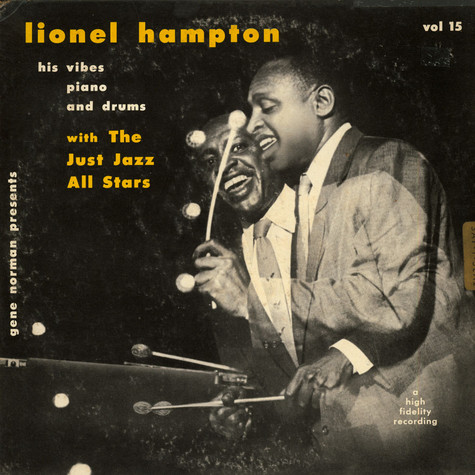 Lionel Hampton And The Just Jazz All Stars - Lionel Hampton And The Just Jazz All Stars