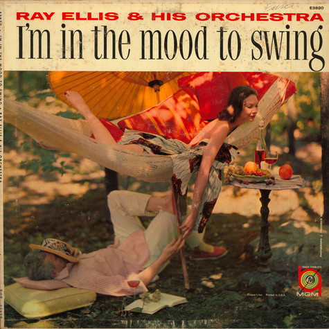 Ray Ellis And His Orchestra - I'm In The Mood To Swing