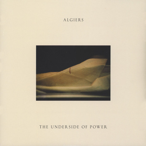 Algiers - The Underside Of Power Black Vinyl Edition