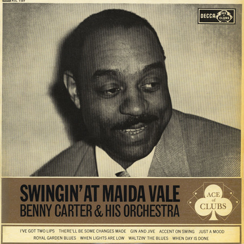 Benny Carter And His Orchestra - Swingin' At Maida Vale