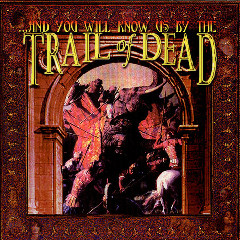 And You Will Know Us By The Trail Of Dead - ...And You Will Know Us By The Trail Of Dead