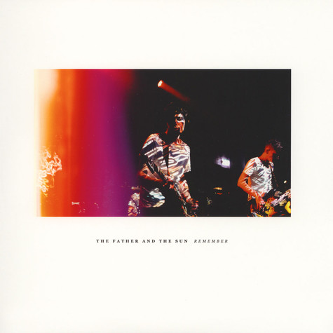 Father And The Sun, The - Remember EP