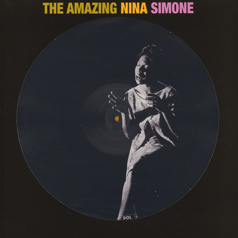 Nina Simone - The Amazing Nina Simone Picture Disc Edition