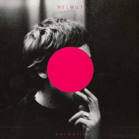 Helmut - Our Walls
