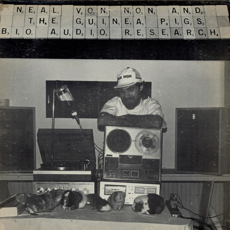 Neal Von Non And The Guinea Pigs - Bio Audio Research