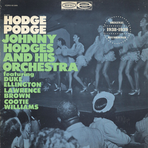 Johnny Hodges And His Orchestra - Hodge Podge