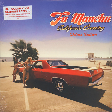 Fu Manchu - California Crossing Deluxe Edition