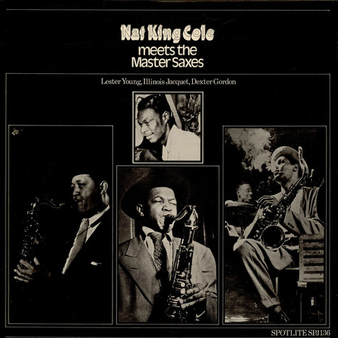 Nat King Cole - Nat King Cole meets the Master Saxes