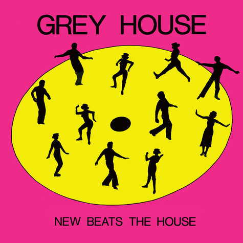 Grey House - New Beats The House / Move Your Assit