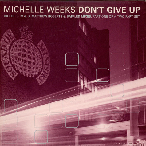 Michelle Weeks - Don't Give Up (Part One)