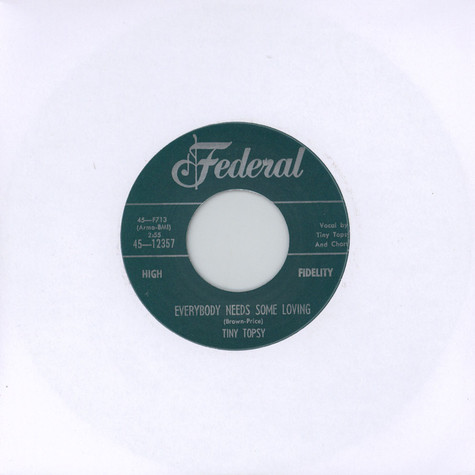 Tiny Topsy - Just A Little Bit / Everybody Needs Some Loving