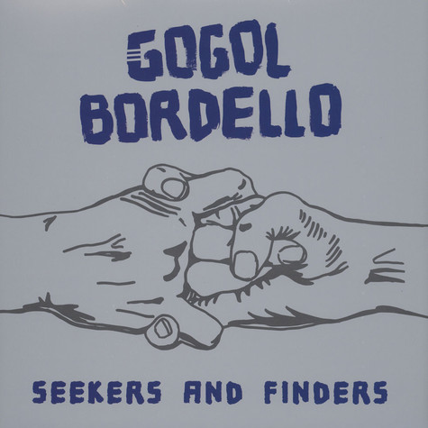 Gogol Bordello - Seekers And Finders Blue Vinyl Edition