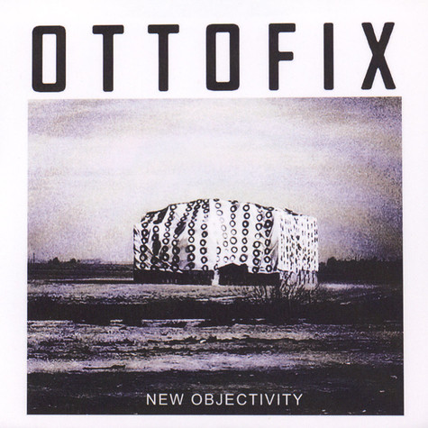 Ottofix - New Objectivity EP