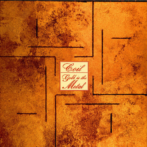 Coil - Gold Is The Metal (With The Broadest Shoulders)