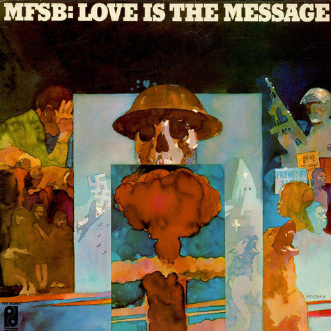 MFSB - Love Is The Message
