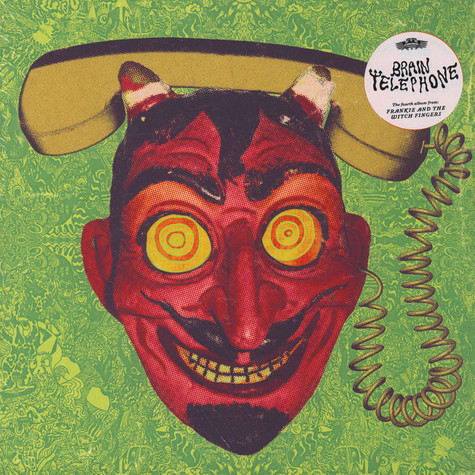 Frankie & The Witch Fingers - Brain Telephone