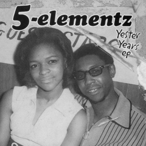 5 Elementz - Yester Years EP 1993 - 1994