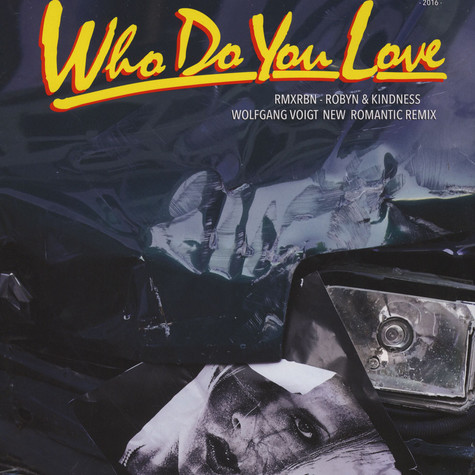 Robyn - Who Do You Love (Wolfgang Voigt Remixes / Electric (Mad Professor Dub)
