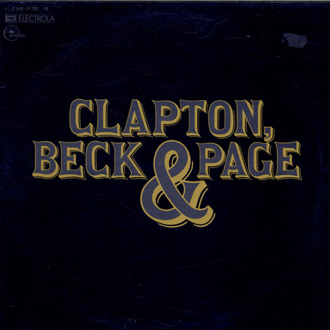 Eric Clapton, Jeff Beck & Jimmy Page - Clapton, Beck & Page