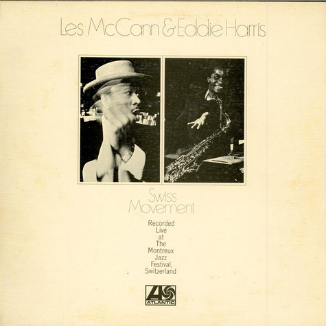 Les McCann & Eddie Harris - Swiss Movement