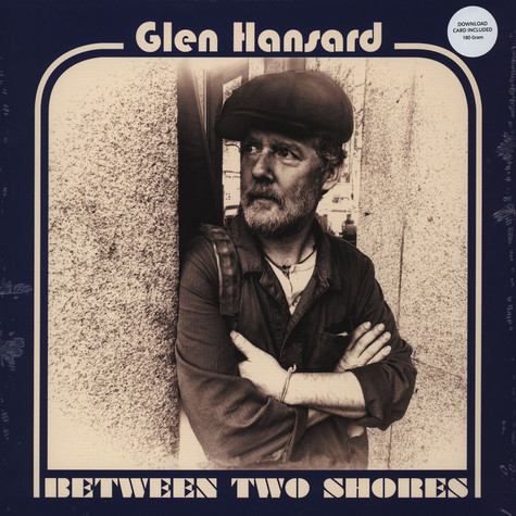 Glen Hansard - Between Twio Shores