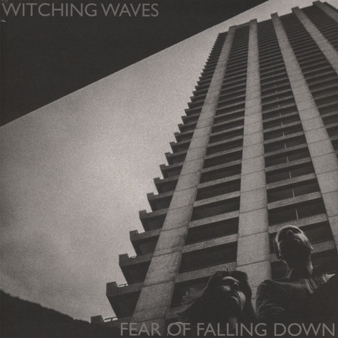 Witching Waves - Fear Of Falling Down