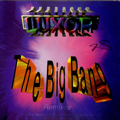 Luxor - The Big Bang (Remixes)