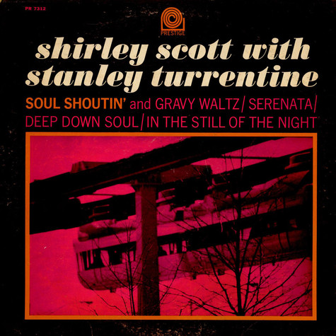 Shirley Scott With Stanley Turrentine - Soul Shoutin'