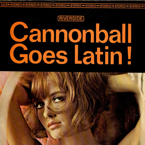 Cannonball Adderley And Bossa Rio - Cannonball Goes Latin