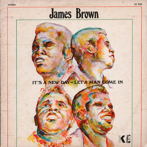 James Brown - It's A New Day So Let A Man Come In