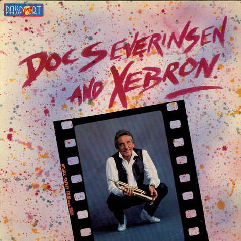 Doc Severinsen - Doc Severinsen And Xebron