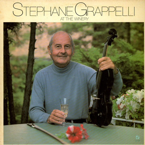 Stéphane Grappelli - At The Winery