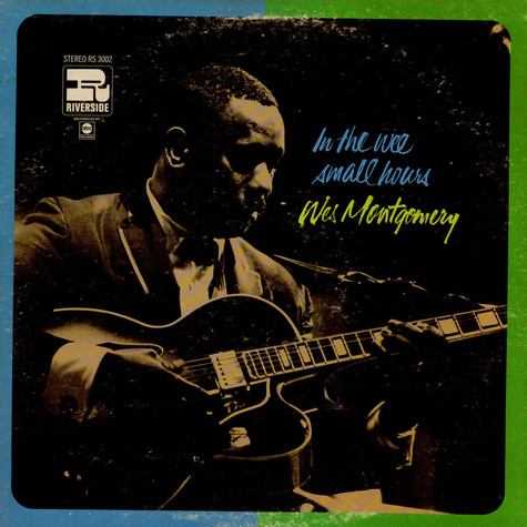Wes Montgomery - In The Wee Small Hours