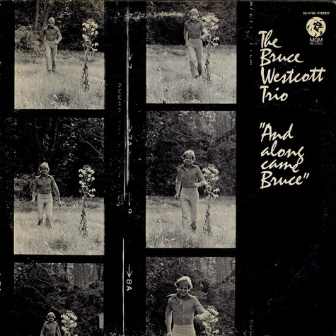 Bruce Westcott Trio, The - And Along Come Bruce