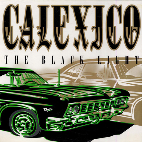 Calexico - The Black Light