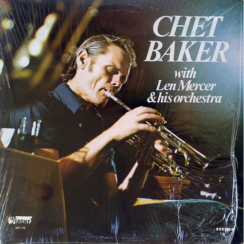 Chet Baker - Chet Baker With Len Mercer & His Orchestra
