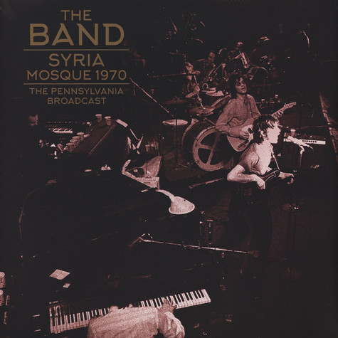 Band, The - Syria Mosque 1970