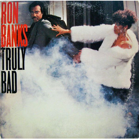 Ron Banks - Truly Bad