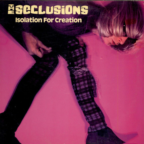 Seclusions, The - Isolation For Creation