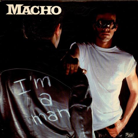 Macho - I'm A Man