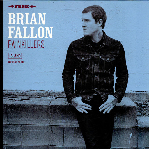 Brian Fallon of The Gaslight Anthem - Painkillers