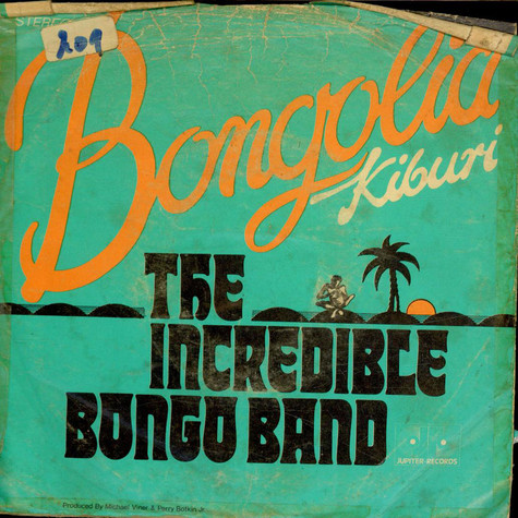 The Incredible Bongo Band - Bongolia / Kiburi