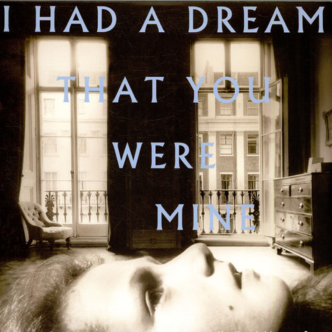 Hamilton Leithauser + Rostam - I Had A Dream That You Were Mine