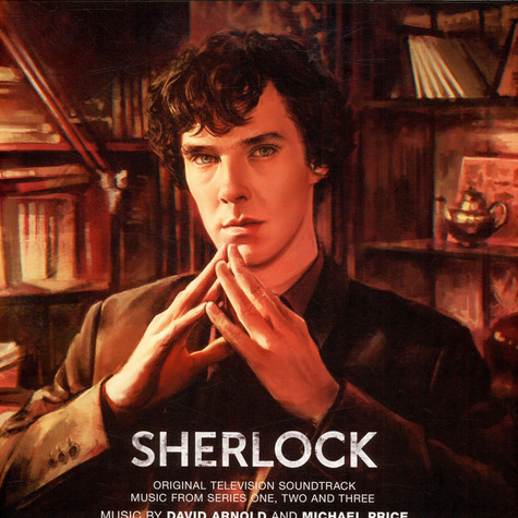 David Arnold And Michael Price - Sherlock (Original Television Soundtrack: Music From Series One, Two And Three)