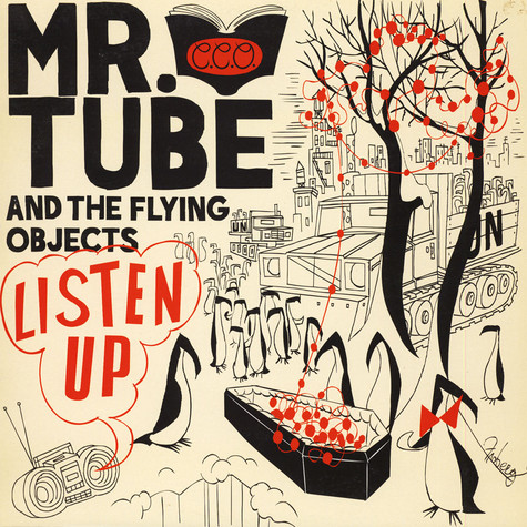 Mr. Tube And The Flying Objects - Listen Up